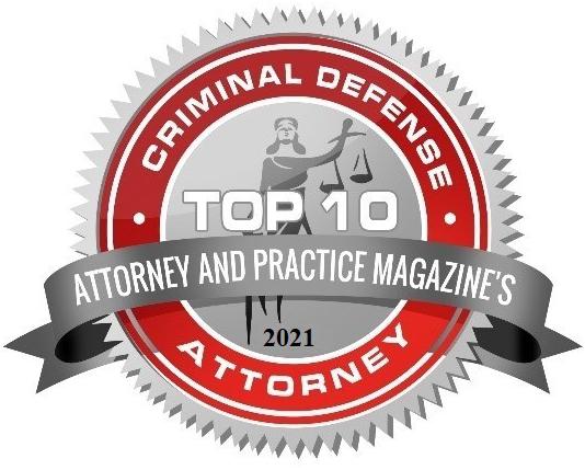 2021 Top 10 Criminal Defense Attorney